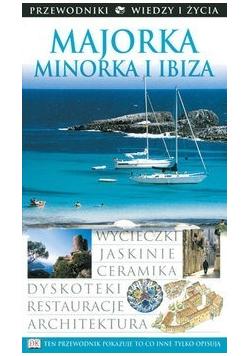 Majorka Minorka i  Ibiza