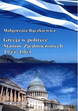 Grecja w polityce Stanów Zjednoczonych 1944-1963