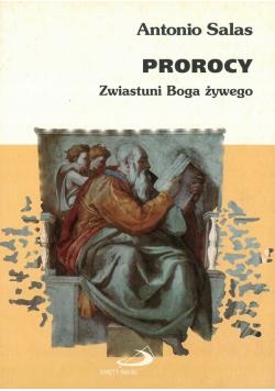 Prorocy zwiastuni Boga żywego