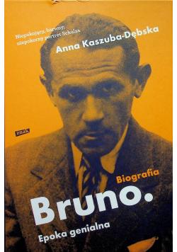 Biografia Bruno Epoka genialna