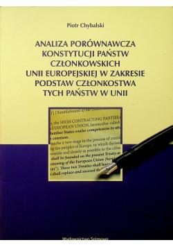 Analiza porównawcza konstytucji państw członkowskich Unii Europejskiej w zakresie podstaw członkostwa tych państw w Unii