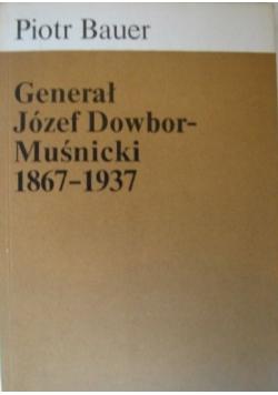 Generał Józef Dowbor-Muśnicki 1867-1937