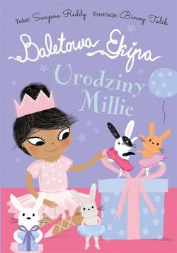 Baletowa Ekipa. Urodziny Millie