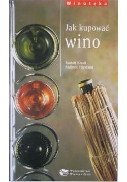 Jak kupować wino