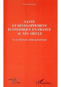 Sante et developpement economique en France au XIXe siecle