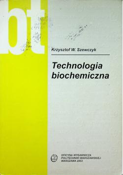 Technologia biochemiczna