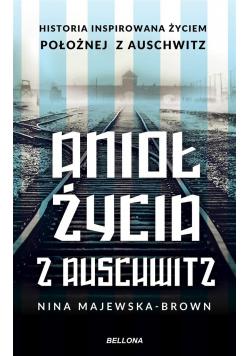 Anioł życia z Auschwitz (z autografem)