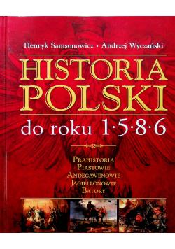 Historia Polski do roku 1586