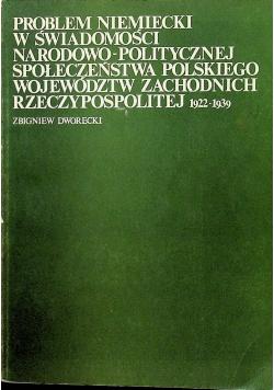 Problem Niemiecki w świadomości narodowo politycznej społeczeństwa Polskiego województw zachodnich Rzeczypospolitej