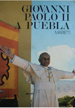 Giovanni Paolo II A Puebla