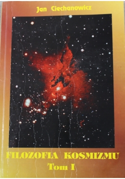 Filozofia kosmizmu tom I