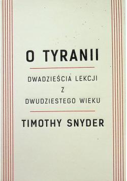 O tyranii Dwadzieścia lekcji z dwudziestego wieku