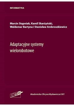 Adaptacyjne systemy wielorobotowe