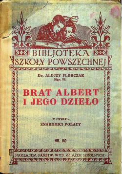Brat Albert i jego dzieło 1933 r.