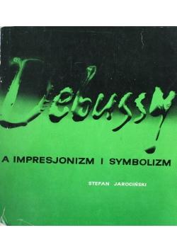 Debussy a impresjonizm i symbolizm