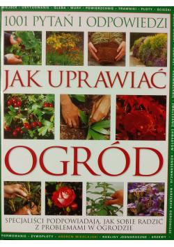 Jak uprawiać ogród