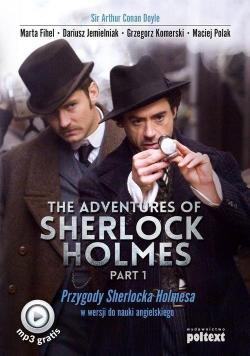 The Adventures of Sherlock Holmes Part I Przygody Sherlocka Holmesa w wersji do nauki
