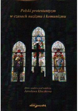 Polski protestantyzm w czasach nazizimu i komunizmu