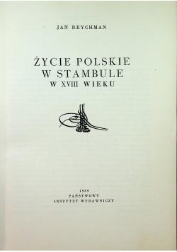 Życie Polskie w Stambule w XVIII wieku