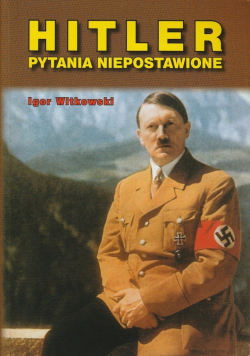 Hitler pytania niepostawione