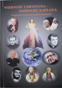 Wierność Chrystusa wierność kapłana