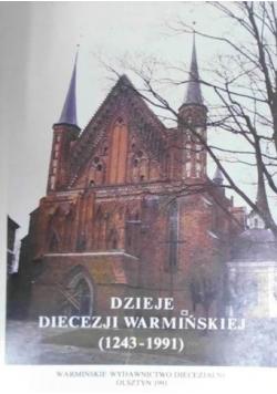 Dzieje diecezji warmińskiej 1243 1991