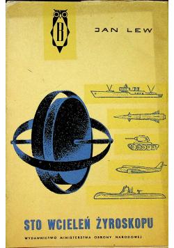 Sto wcieleń żyroskopu