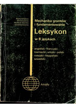 Mechanika gruntów i fundamentowanie Leksykon w 8 językach