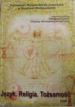 Język Religia Tożsamość tom II