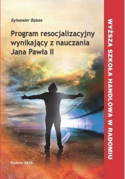 Program resocjalizacyjny wynikający z nauczania Jana Pawła II