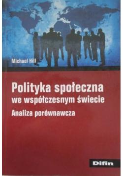 Polityka społeczna we współczesnym świecie