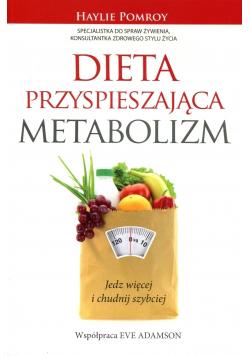 Dieta przyspieszająca metabolizm