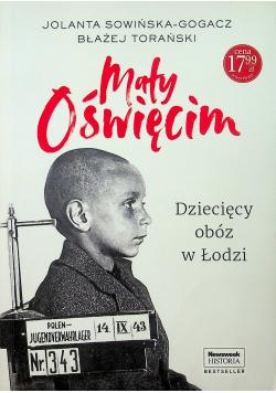 Mały Oświęcim Dziecięcy obóz w Łodzi