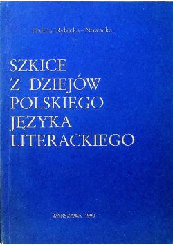 Szkice z dziejów polskiego języka literackiego