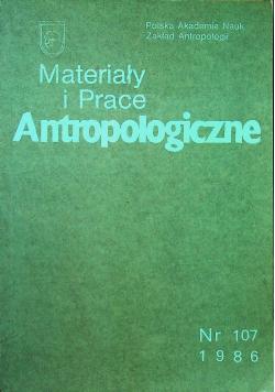 Materiały i prace antropologiczne nr 107