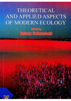 Theoretical and applied aspects of modern ecology