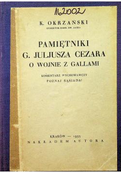 Pamiętniki G. Juliusza Cezara o wojnie z galami