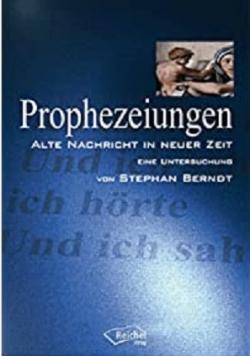 Prophezeiungen alte Nachricht in neuer Zeit