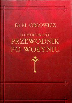 Ilustrowany Przewodnik po Wołyniu reprint 1929 r