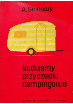 Budujemy przyczepki campingowe