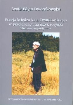 Poezja księdza Jana Twardowskiego w przekładach na język rosyjski