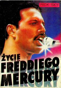 Życie Freddiego Mercury