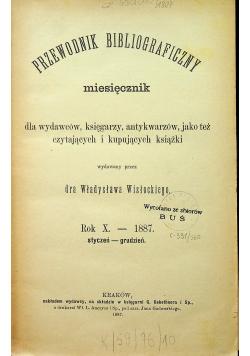 Przewodnik bibliograficzny miesięcznik rok X 1887 r.