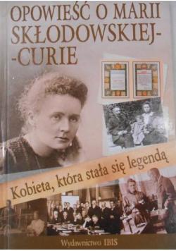 Opowieść o Marii Skłodowskiej Curie