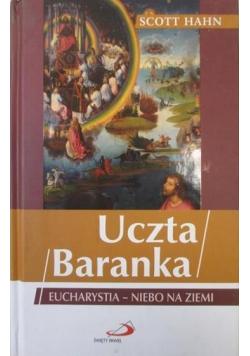 Uczta Baranka Eucharystia niebo na Ziemi
