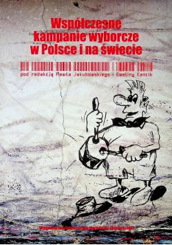 Współczesne kampanie wyborcze w Polsce i na świecie