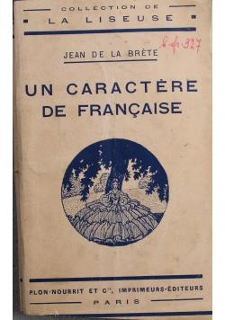Un Caractere de Francaise