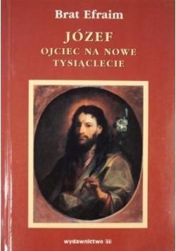 Józef ojciec na nowe tysiąclecie