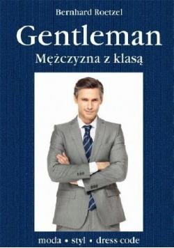 Gentelman Mężczyzna z klasą