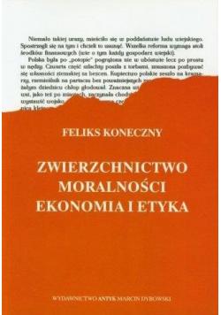 Zwierzchnictwo moralności Ekonomia a etyka